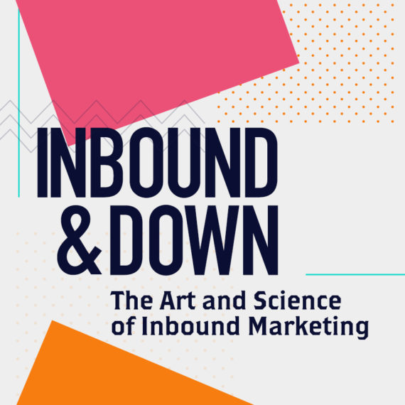 Inbound & Down - Marketing podcast